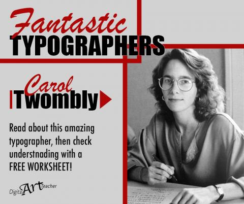 Carol Twombly: Prominent FEMALE Typographer of the 20th Century